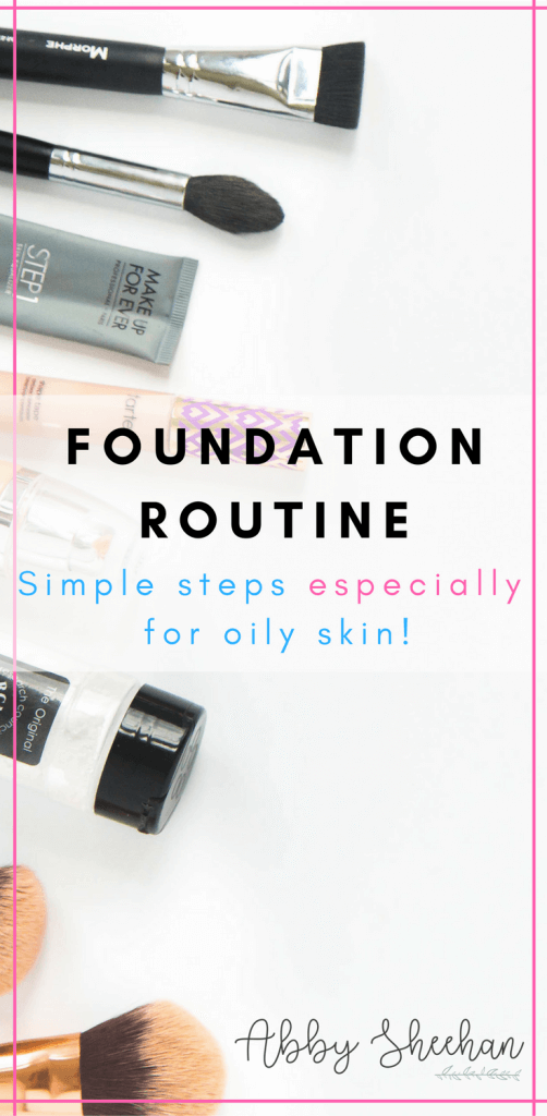 oily skin foundation routine