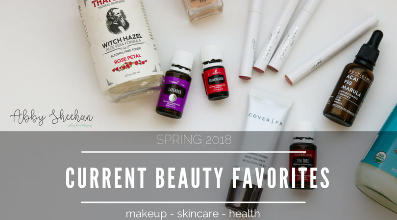 current beauty favorites skincare makeup health 2018